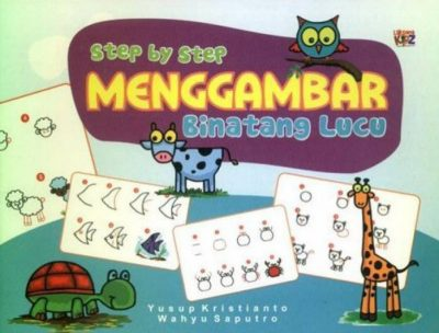 Cover Buku Step By Step Menggambar Binatang Lucu