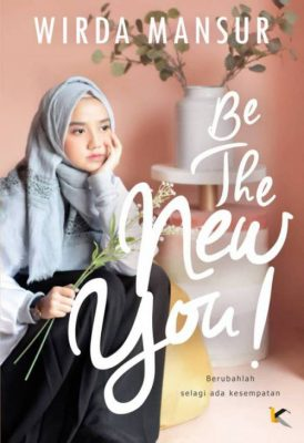 sampul buku novel remaja Be The New You