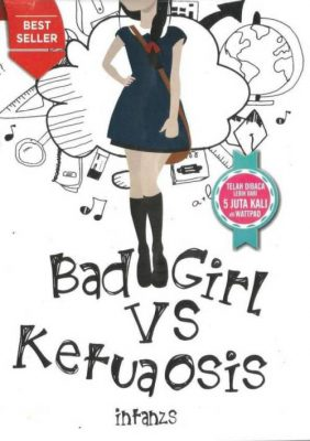 sampul buku novel remaja Buku Novel Remaja BAD GIRL VS KETUA OSIS